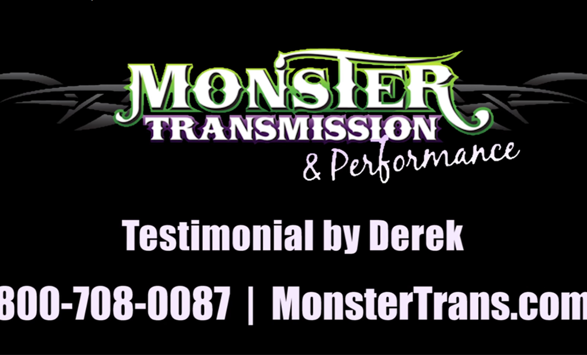 Monster Transmissions Review by Derek